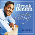 Benton, Brook - FOR ALWAYS: 30 GREATEST HITS