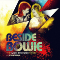 BESIDE BOWIE: THE MICK RONSON STORY / VARIOUS - BESIDE BOWIE: THE MICK RONSON STORY