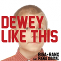 BIGARANX & MANUDIGITAL - 7-DEWEY LIKE THIS /..