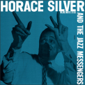SILVER, HORACE & JAZZ MESSENGERS - HORACE SILVER AND JAZZ MESSENGERS