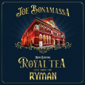 Bonamassa,Joe - NOW SERVING: ROYAL TEA: LIVE FROM THE RYMAN