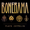 Bonerama - PLAYS ZEPPELIN