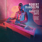 Randolph, Robert & Family Band - BRIGHTER DAYS