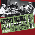 Brinsley Schwarz - SURRENDER TO THE RHYTHM (HOL)