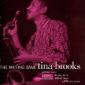 Brooks, Tina - WAITING GAME