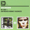 Brown, Ian - MY WAY/UNFINISHED..