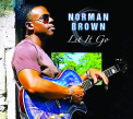 Brown, Norman - LET IT GO