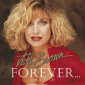 BROWN, VICKI - FOREVER...-BEST OF-