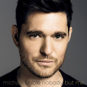 Buble,Michael - NOBODY BUT ME