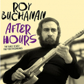 Buchanan, Roy - AFTER HOURS