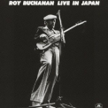 Buchanan, Roy - LIVE IN JAPAN -JAP CARD-