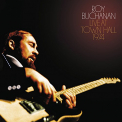Buchanan, Roy - ROY BUCHANAN: LIVE AT TOWN HALL 1974