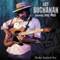 Buchanan, Roy - SHAKE, RATTLE & ROY-DIGI-