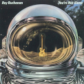 Buchanan, Roy - YOU'RE NOT ALONE -LTD-
