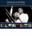 Byrd, Donald - EIGHT CLASSIC.. -DIGI-