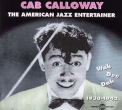 Calloway, Cab - AMERICAN JAZZ ENTERTAINER