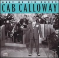 Calloway, Cab - BEST OF BIG BANDS