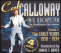 Calloway, Cab - EARLY YEARS 1: 1930-34