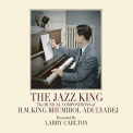 Carlton, Larry - JAZZ KING: MUSICAL COMPOSITIONS OF H.M. KING