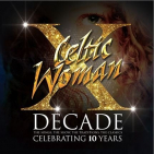 Celtic Woman - DECADE