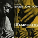 Chambers, Paul - BASS ON TOP