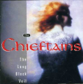 Chieftains - LONG BLACK VEIL