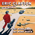Clapton, Eric - ONE MORE CAR, ONE MORE RIDER