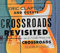 Clapton, Eric - SHM-CROSSROADS REVISITED