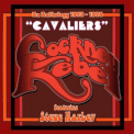 COCKNEY REBEL - CAVALIERS: AN ANTHOLOGY..