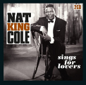 Cole, Nat King - SINGS FOR LOVERS