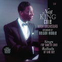 Cole, Nat King - SINGS FOR TWO IN LOVE / BALLADS OF THE DAY
