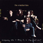 Cranberries - EVERYBODY ELSE IS DOING IT, SO WHY CAN'T WE? (2CD)