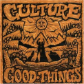 Culture - GOOD THINGS =REISSUE=