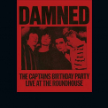 Damned - CAPTAINS BIRTHDAY PARTY