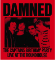Damned - CAPTAIN'S BIRTHDAY PARTY