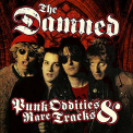 Damned - PUNK ODDITIES & RARE TRACKS (UK)
