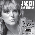 De Shannon, Jackie - ALL THE LOVE- LOST..