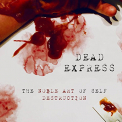 DEAD EXPRESS - NOBLE ART OF SELF..