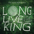 Decemberists - LONG LIVE THE KING EP