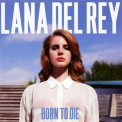 Del Rey, Lana - BORN TO DIE