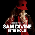 DIVINE,  SAM - IN THE HOUSE