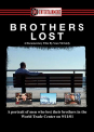 DOCUMENTARY - BROTHERS LOST: STORIES..