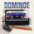 Dominoe - LOST RADIO SHOW