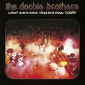 Doobie Brothers - WHAT WERE ONCE.. -SACD-