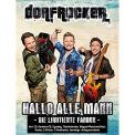 Dorfrocker - HALLO ALLE MANN -LTD-