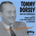 DORSEY,  TOMMY -ORCHESTRA- - NO SO QUIET PLEASE