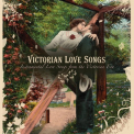 Duncan, Craig - VICTORIAN LOVE SONGS:..