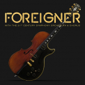 Foreigner - WITH THE 21ST CENTURY ORCHESTRA & CHORUS (BOX)