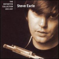 Earle, Steve - Definitive Collection (RMST)