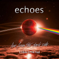 Echoes - LIVE FROM THE.. -LIVE-